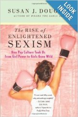 http://www.amazon.com/The-Rise-Enlightened-Sexism-Culture/dp/0312673922/ref=pd_sim_b_4