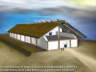 "Reconstruction of an Old European ""mega building"" at Nebelivka, Ukraine.  Date:  ca 4000 BC"