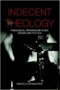 indecent theology 2