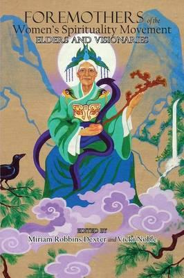 foremothers-of-the-women-s-spirituality-movement
